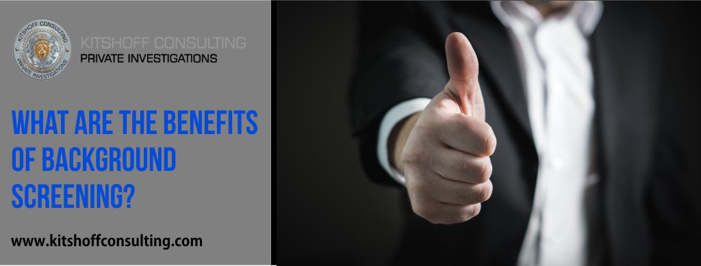 Benefits of background/pre-employment screening